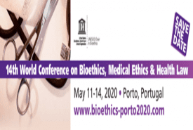 14th World Conference on Bioethics, Medical Ethics and Health Law